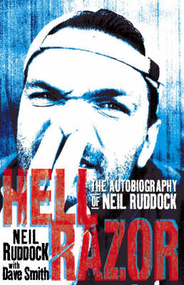 Hell Razor: The Autobiography of Neil Ruddock by Neil Ruddock