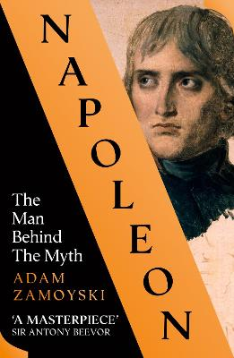 Napoleon: The Man Behind the Myth book