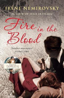 Fire in the Blood by Irene Nemirovsky