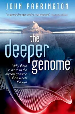 The Deeper Genome by John Parrington