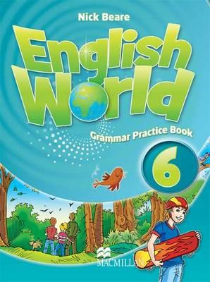 English World 6 Grammar Practice Book by Liz Hocking