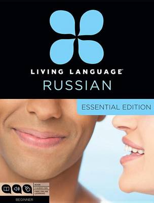 Living Language Russian, Essential Edition by Living Language