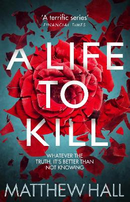 A Life to Kill by Matthew Hall