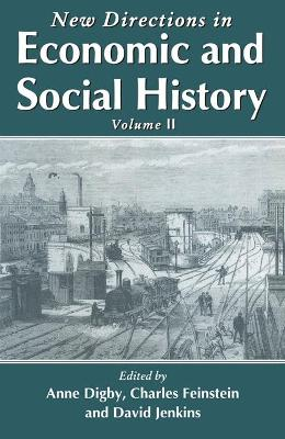 New Directions in Economic and Social History: v.2 by Anne Digby