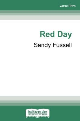 Red Day by Sandy Fussell