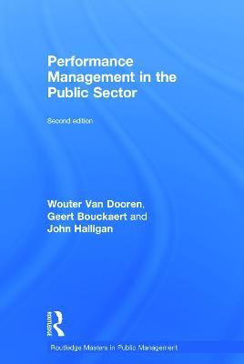 Performance Management in the Public Sector by Wouter Van Dooren