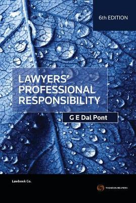 Lawyers' Professional Responsibility by Gino Dal Pont
