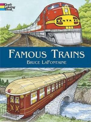 Famous Trains by Bruce LaFontaine