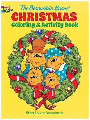 The Berenstain Bears' Christmas Coloring and Activity Book by Jan Berenstain