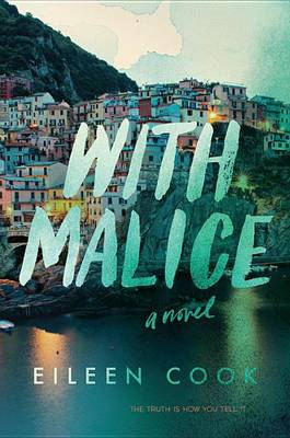 With Malice by Eileen Cook