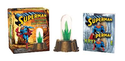 Superman: Glowing Kryptonite and Illustrated Book by Donald Lemke