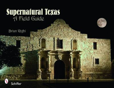Supernatural Texas by Brian Righi