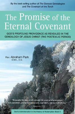 The Promise of the Eternal Covenant by Abraham Park