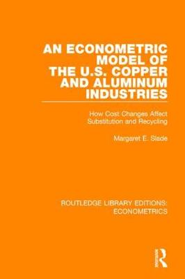 An Econometric Model of the U.S. Copper and Aluminum Industries by Margaret Slade