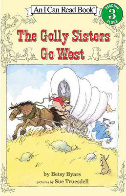 Golly Sisters Go West by Betsy Cromer Byars