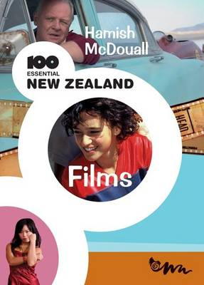 100 Essential New Zealand Films book