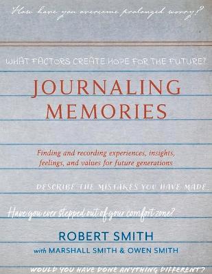 Journaling Memories by Robert Smith