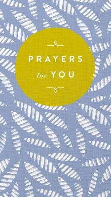 Prayers for You by Thomas Nelson