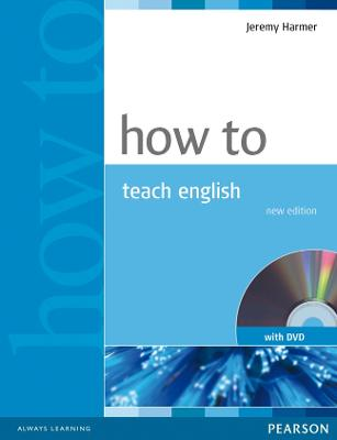 How to Teach English Book and DVD Pack by Jeremy Harmer