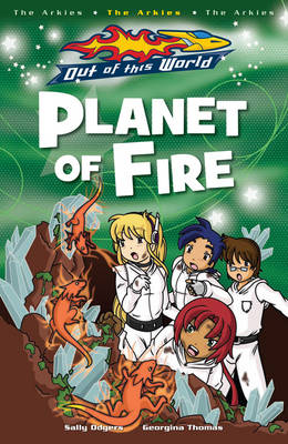 Planet Of Fire by Sally Odgers