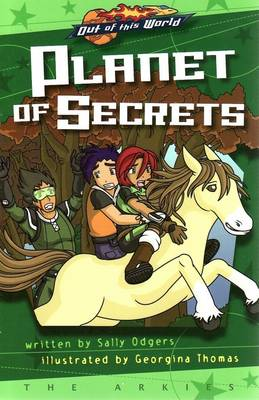 Planet of Secrets (Prequel, Graphic Novel) by Sally Odgers