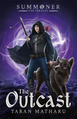 Summoner: The Outcast by Taran Matharu