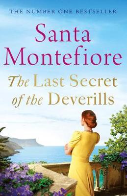 Last Secret of the Deverills by Santa Montefiore