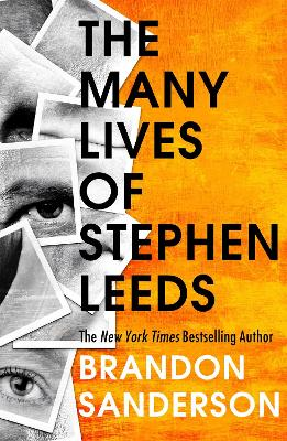 Legion: The Many Lives of Stephen Leeds: An omnibus collection of Legion, Legion: Skin Deep and Legion: Lies of the Beholder by Brandon Sanderson