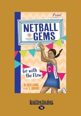 Go with the Flow: Netball Gems 8 by Lisa Gibbs