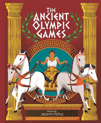 The Ancient Olympic Games by Jhonny Nunez