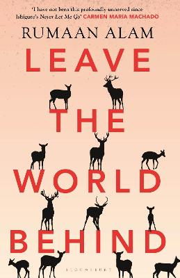 Leave the World Behind: 'This book is going to be big' Vogue by Rumaan Alam