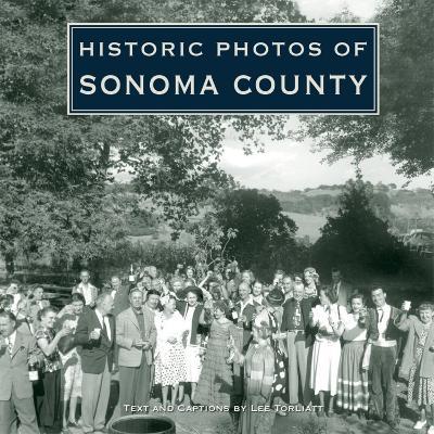 Historic Photos of Sonoma County book