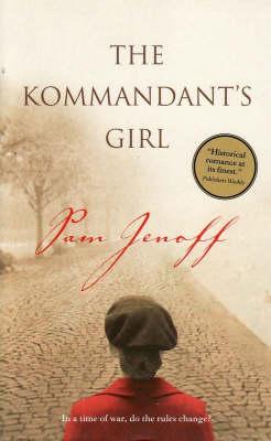 The Kommandant's Girl by Pam Jenoff
