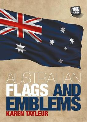 Australian Flags and Emblems by Doug Bradby