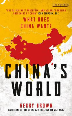 China's World by Kerry Brown