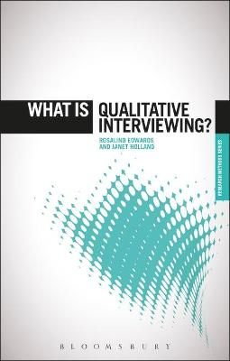 What is Qualitative Interviewing? by Professor Rosalind Edwards