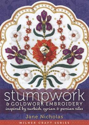 Stumpwork & Goldwork Embroidery by Jane Nicholas