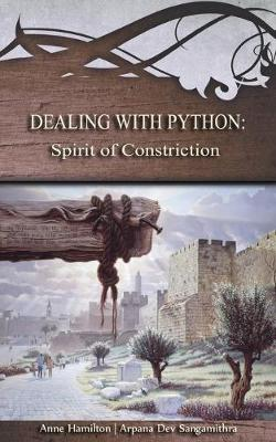 Dealing with Python: Spirit of Constriction by Anne Hamilton