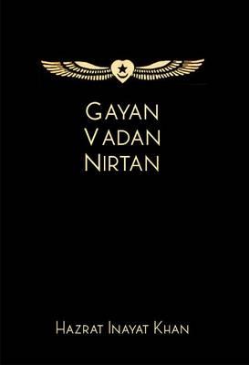 Gayan Vadan Nirtan by Hazrat Inayat Khan
