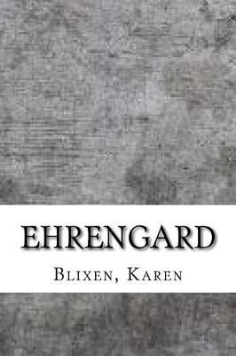 Ehrengard by Karen Blixen