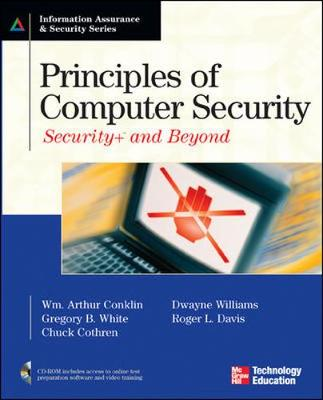 Principles of Computer Security: Security+ and Beyond by Wm. Arthur Conklin