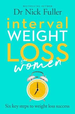 Interval Weight Loss for Women: The 6 key steps to weight loss success book