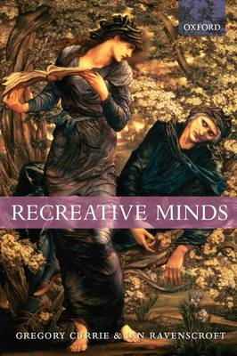 Recreative Minds by Gregory Currie