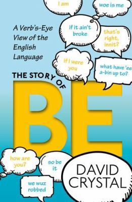 Story of Be by David Crystal