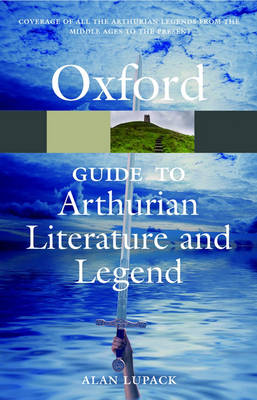 The Oxford Guide to Arthurian Literature and Legend book