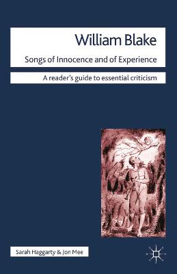 William Blake - Songs of Innocence and of Experience by Sarah Haggarty