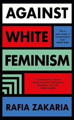 Against White Feminism book