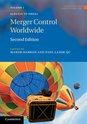 Antitrust and Competition Law: Merger Control Worldwide 2 Volume Set by Maher M. Dabbah