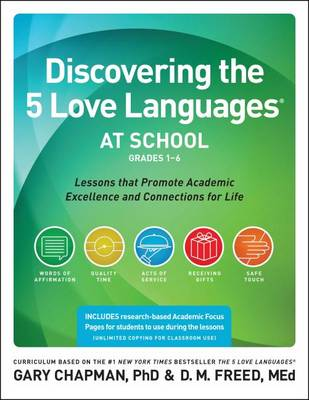 Discovering the 5 Love Languages at School (Grades 1-6) by Dr Gary Chapman