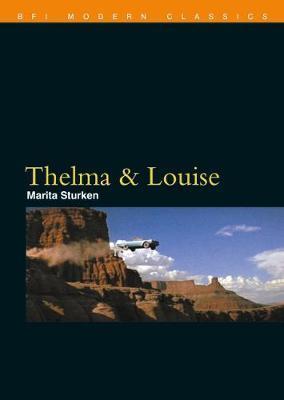 Thelma & Louise by Marita Sturken